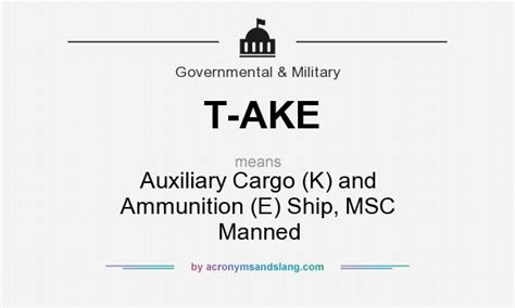 what does t ake definition of t ake t ake stands for auxiliary cargo k and