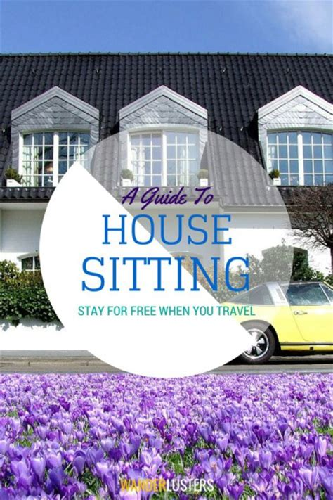 house siting the ultimate house sitting guide