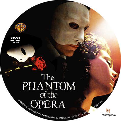 the phantom of the the phantom of the opera dvd label 2004 r1 custom