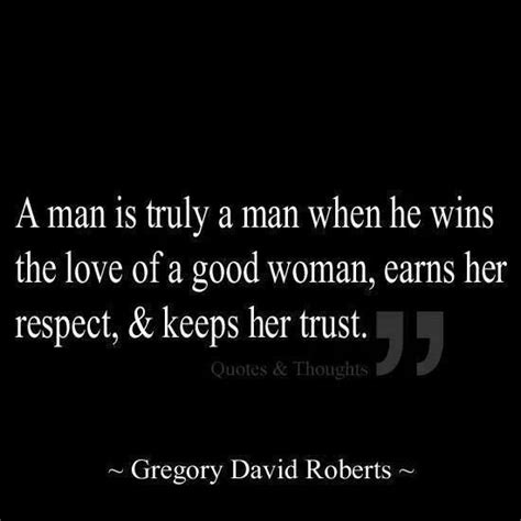is it right for a woman at the age of 58 a good man deserves quotes quotesgram
