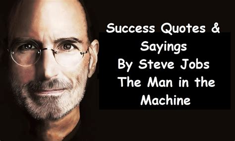 Steve Quotes Steve Inspirational Quotes And Saying Quotes