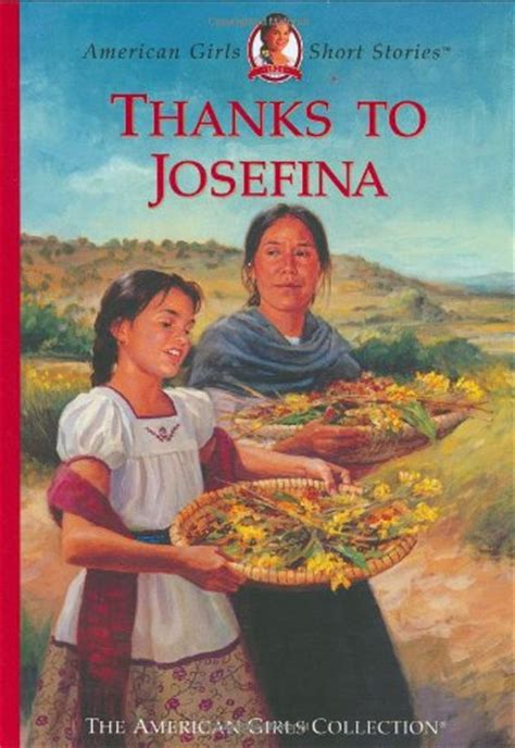 josefina cannot make tortillas books american josefina usa