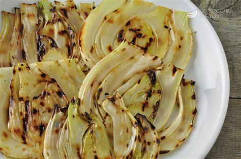 finocchio ricette di cucina ricetta finocchi grigliati le ricette dello spicchio d
