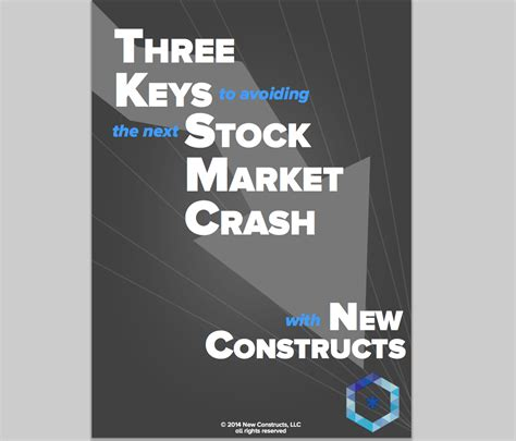 Ebook Your Next Great Stock get our free ebook quot three to avoiding the next stock market crash quot new constructs