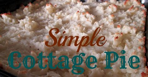 simple cottage pie the rehomesteaders simple cottage pie