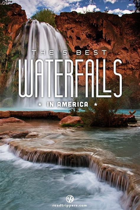 great places to visit in the us top 6 waterfalls in north america
