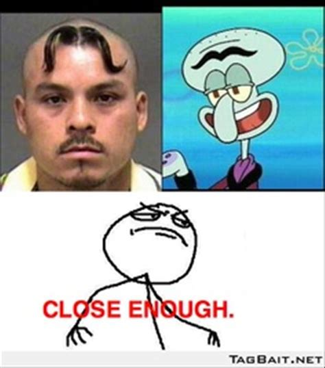 the best of close enough 25 pics