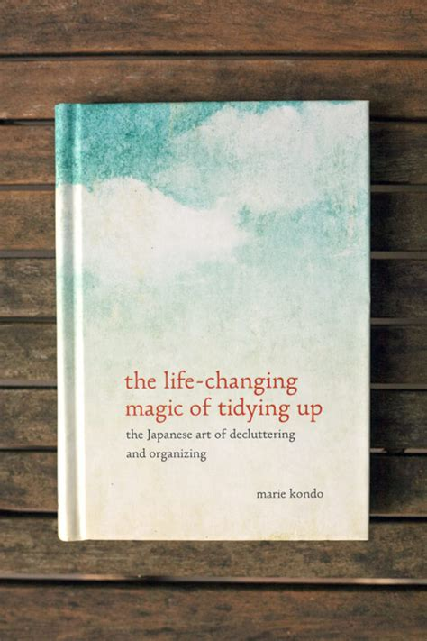 The Changing Magic Of Tidying Up Kondo Berkualitas the changing magic of tidying up epub