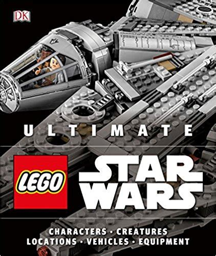 ultimate star wars dk 0241007909 ultimate lego star wars book from dk now available for