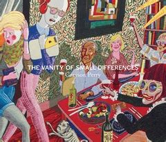 Grayson Perry The Vanity Of Small Differences by Grayson Perry The Vanity Of Small Differences Artbook D