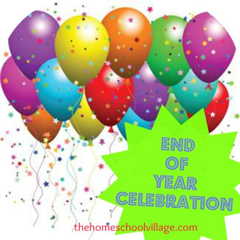 when do new year celebrations end end of year celebration the homeschool