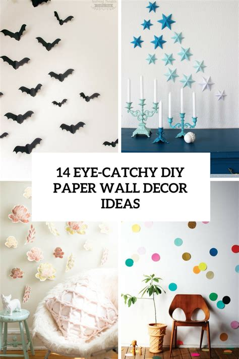 How To Make Paper Wall Decorations - 14 eye catchy diy paper wall d 233 cor ideas shelterness
