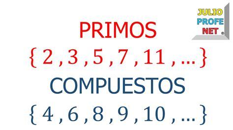 imprimir los 10 primeros numeros primos youtube n 218 meros primos y compuestos youtube