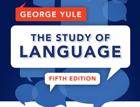 the study of language the study of language by george yule 5th edition 171 cambridge extra at linguist list