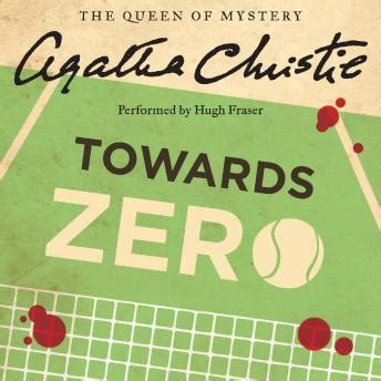 towards zero agatha christie 0007354681 listen to towards zero by agatha christie at audiobooks com