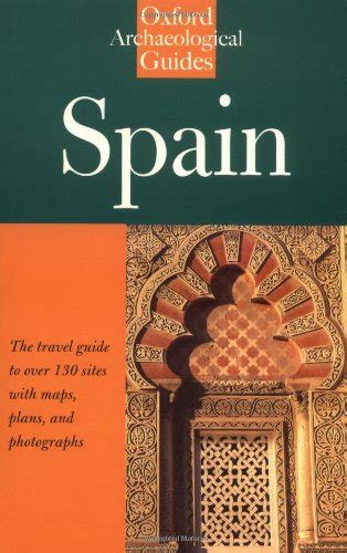 a history of spain books spain an oxford archaeological guide oxford