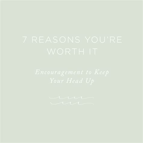 7 Reasons To Your Just The Way It Is by 7 Reasons You Re Worth It Rising Tide