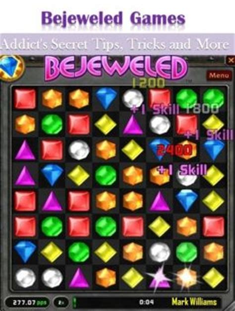 7 Tips On Bejeweled by Bejeweled Addict S Secret Tips Tricks And More By
