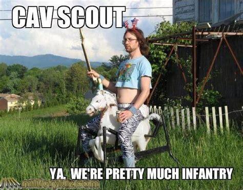 Cav Scout Meme - cavalry scout quotes quotesgram