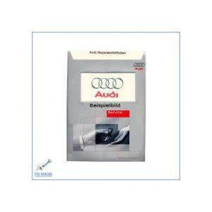 Werkstatthandbuch Audi A4 by Audi A4 B5 94 01 Reparaturanleitung Und