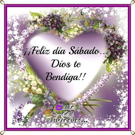 feliz dia dios te bendiga buenos dias feliz sabado dios los bendiga www pixshark