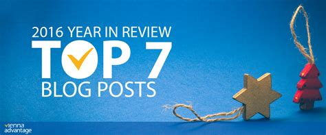 7 Great Blogs by Top 7 Posts In 2016 From Vienna Advantage