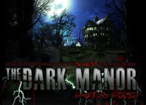 manor haunted house haunted house in norwich connecticut near massachusetts dark manor haunted house