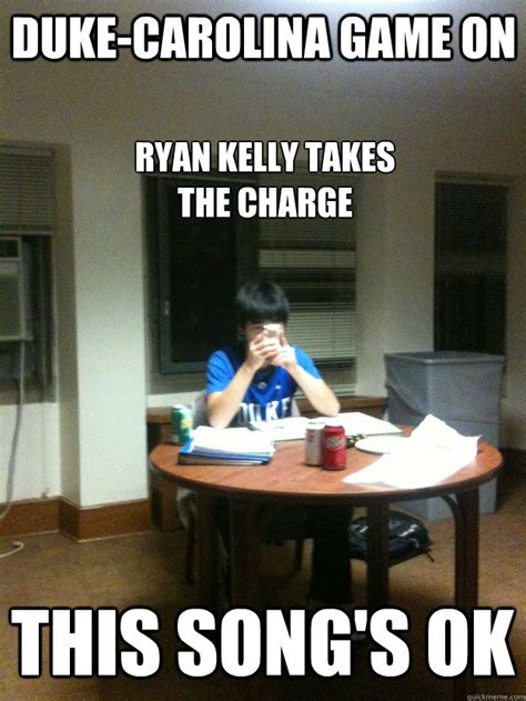 Duke Memes - duke carolina game on this song s ok ryan kelly takes the