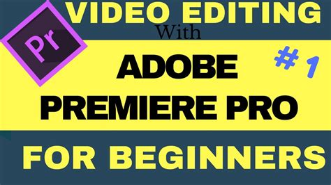 tutorial adobe premiere pro cc 2017 indonesia how to start video editing with adobe premiere pro cc