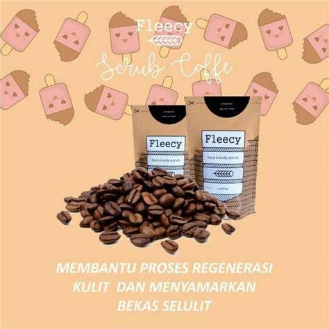 Scrub Fleecy Coffee fleecy coffee scrub produk fleecy penghilang kulit mati