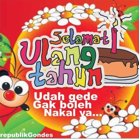gambar dp lucu ucapan selamat ulang tahun humor lucu kocak gokil terbaru ala indonesia