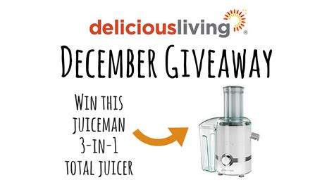 Enter Our Giveaway - enter our december giveaway delicious living on social media content from delicious