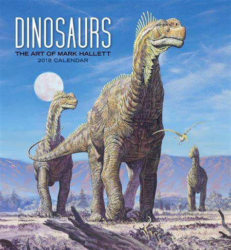dinosaurs the of hallett 2018 wall calendar