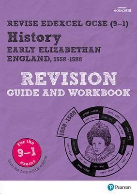libro revise edexcel gcse 9 1 revise edexcel gcse 9 1 history early elizabethan england revision guide and workbook brian