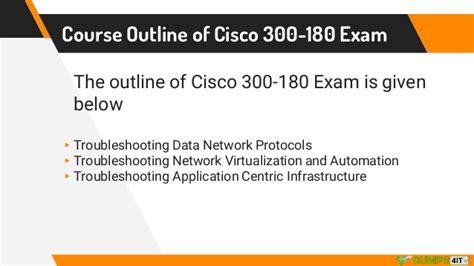 Cisco Course Outline by 300 180 Cisco Ccnp Data Center Braindumps Preparation Material F