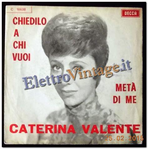 caterina valente amo solo te dischi autori italiani c www elettrovintage it