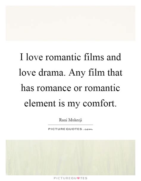 drama film elements love drama quotes love drama sayings love drama