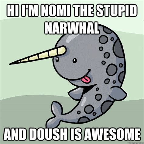Narwhal Meme - stupid narwhals images reverse search