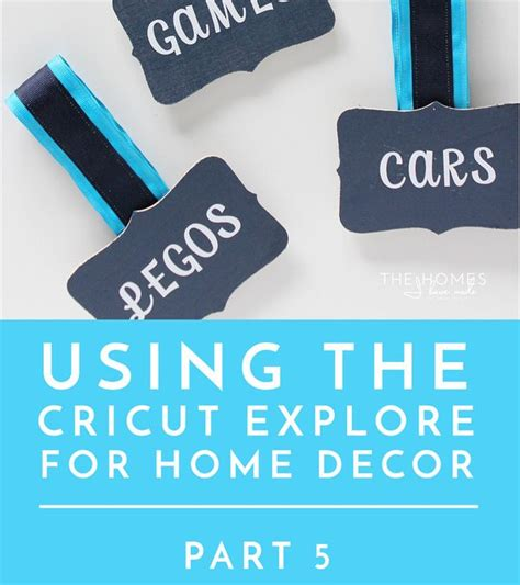 7 Home That You Can Explore This Year by Cricut Explore For Home Decor Series Archives The Homes