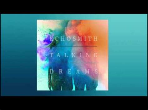 Cd Echosmith Talking Dreams 1 come together echosmith talking dreams album