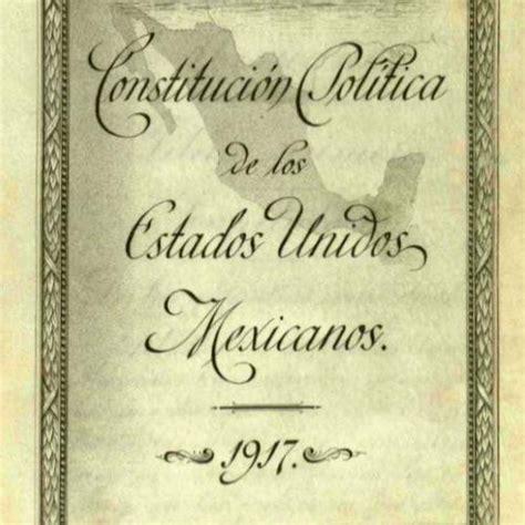 constitucion de 1917 gob mx on twitter quot el 5 de febrero de 1917 se promulg 243 la