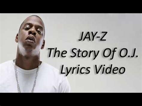 jay z the story of oj lyrics jay z the story of o j lyrics youtube