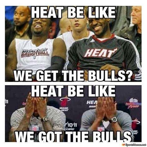 Chicago Bulls Memes - heat be like meme