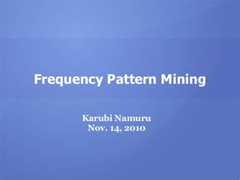 pattern extraction in web mining frequency pattern mining