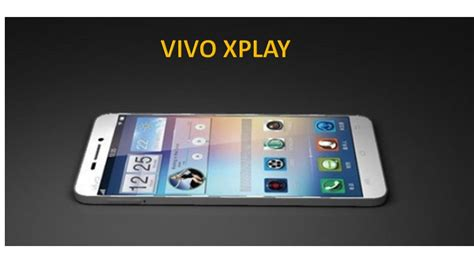 Vivo5s vivo xplay 5s features rumor thinnest smart phone