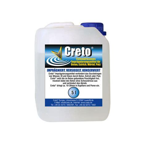versiegelung mauerwerk creto 174 betondichtungsmittel 5l creto 174 beton versiegelung