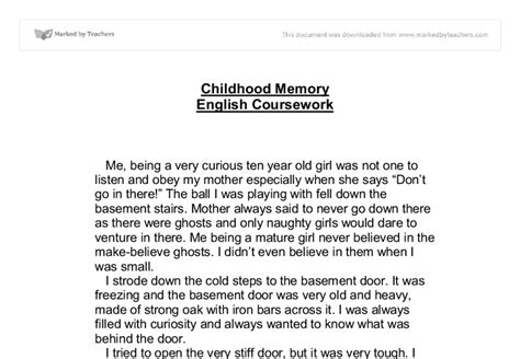 A Childhood Memory Essay by Childhood Memory Gcse Marked By Teachers