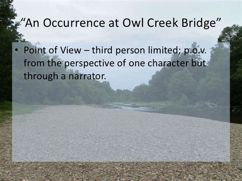 An Occurrence At Owl Creek Bridge Essay by An Occurrence At Owl Creek Bridge