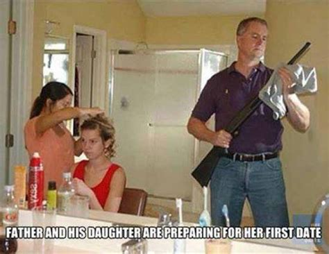 Dating My Daughter Meme - father and daughter is preparing for her first date