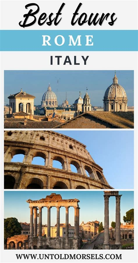 best tours in rome italy best 25 rome ideas on italy italy travel and